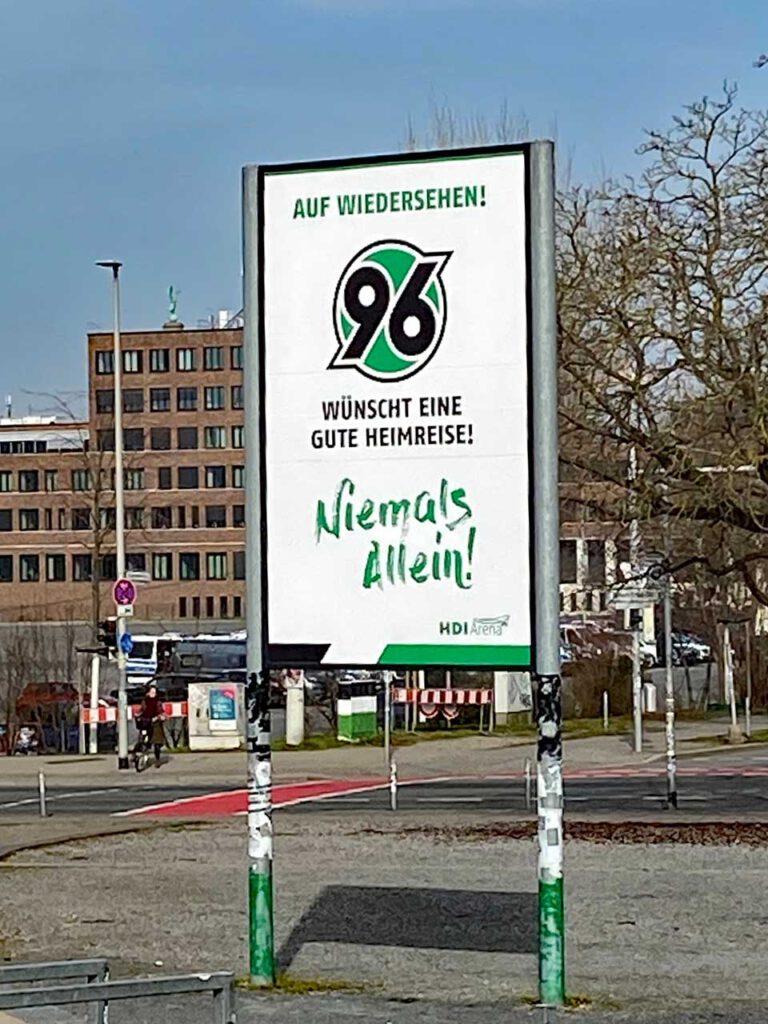 Niemals Allein Schild von Hannover 96